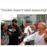 """Memes, 🤖, and One Way: """"Chicken doesn't need seasoning!  ONE WAY  MENTION Serious business."""