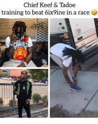 Chief Keef, Friends, and Memes: Chief Keef & Tadoe  training to beat 6ix9ine in a race Who y'all think is faster ⁉️💀 Follow @bars for more ➡️ DM 5 FRIENDS