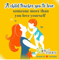 Love, Memes, and 🤖: child leaches you love  someone more than  you love yourself  TO A child teaches you to love someone more than yourself.
