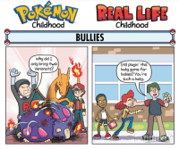 If just Pokémon were real [sighs] 😣 Sent in via DM by FunnyPokemonAmbassador @stevenuniverse_drawing_fandom ! Thanks! ___________ Want to become an official FunnyPokemonAmbassador too? Then DM us your best and funniest pokemon memes to feature 😀 Credit: @dorkly_official ___________ Pokemon Pokémon Nintendo GameFreak PokemonSunandMoon PokemonXY TeamValor TeamMystic TeamInstinct Funny FunnyMemes PokemonGo PokemonGoMemes PokemonMemes Pokemon20 Memes lol ポケットモンスター PokemonMaster PokemonTrainer PokemonFan Gaming GottaCatchemAll GamerLife charizard school bullies anime comics: Childhood  Why did  only bring two  Venonats?  REAL  Childhood  BULLIES  Still playin' this  baby game for  babies? You're  such a baby. If just Pokémon were real [sighs] 😣 Sent in via DM by FunnyPokemonAmbassador @stevenuniverse_drawing_fandom ! Thanks! ___________ Want to become an official FunnyPokemonAmbassador too? Then DM us your best and funniest pokemon memes to feature 😀 Credit: @dorkly_official ___________ Pokemon Pokémon Nintendo GameFreak PokemonSunandMoon PokemonXY TeamValor TeamMystic TeamInstinct Funny FunnyMemes PokemonGo PokemonGoMemes PokemonMemes Pokemon20 Memes lol ポケットモンスター PokemonMaster PokemonTrainer PokemonFan Gaming GottaCatchemAll GamerLife charizard school bullies anime comics