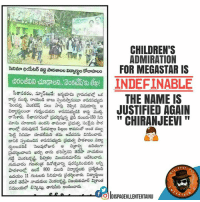 Memes, Justified, and Admirable: CHILDREN'S  ADMIRATION  FOR MEGASTAR IS  INDEFINABLE  THE NAME IS  JUSTIFIED AGAIN  CHIRANJEEVI  PAGE  OlDISPAGEVLLENTERTAINU  f Govt school children written a letter to TDP MLA Venkatakrishna That They Wants to Watch #KhaidiNo150 And MLA arranged a SPECIAL show for them  #Craze 😎