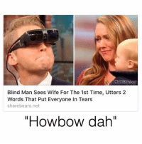 """Howbow Dah: Chill Blinton  Blind Man Sees Wife For The 1st Time, Utters 2  Words That Put Everyone In Tears  share bears.net  """"Howbow dah"""""""