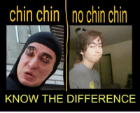 No Meme: Chin Chin no Chin Chin  KNOW THE DIFFERENCE