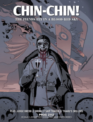 Money, Earth, and Time: CHIN-CHIN!  THI FIENDS TLY IN A BLOOD-RID SKY  PLUS: JUDGE DREDD//BRINK//SKIP TRACERTHARG'S 3RILLERS  PROG 2112  ON SALE 2 JANUARY 2019// STILL ONLY E2.85 (EARTH MONEY) World War I was a fun time for the dark lord.