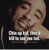It's okay to stumble, slip and fall. - It's not okay to give up. 💯: Chin up kid, they'd  kill to see you fail  CA MOTIVATION MAFIA TUPAC SHAKUR It's okay to stumble, slip and fall. - It's not okay to give up. 💯