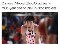 nba nbamemes (via @theverticalwoj , @Espn): Chinese 7-footer Zhou Qi agrees to  multi-year deal to join Houston Rockets nba nbamemes (via @theverticalwoj , @Espn)