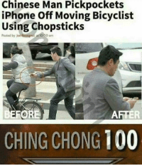 "Anaconda, Dank, and Iphone: Chinese  Man  Pickpockets  iPhone Off Moving Bicyclist  Using Chopsticks  Posted by joe Rossignol at 10.00 am  FOR  AFTER  CHING CHONG 100 <p>⛑ via /r/dank_meme <a href=""http://ift.tt/2imoZN3"">http://ift.tt/2imoZN3</a></p>"