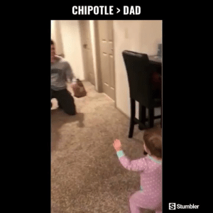 Chipotle, Dad, and Funny: CHIPOTLE DAD  >  S Stumbler RT @StumblerFunny: For more funny videos follow @StumblerFunny or visit https://t.co/wXxwph26cH https://t.co/8pl3ofNCfw