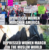 Perspective.: Choic  DONTIREA ONME  EARTH  VILL  FALL RACES  BE  orders  GRABS BACK  WATERS R  SACRED  OPPRESSED WOMEN  MEN  MARCH IN AMERICA  HATE  Shutterst  OPPRESSED WOMEN MARCH  IN THE MUSLIM WORLD Perspective.