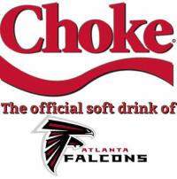 LIKE Our Page NFL Memes!: Choke  The official soft drink of  A T L A N T A  FALED NS LIKE Our Page NFL Memes!