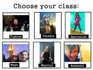 God, Heaven, and Tumblr: Choose your class:  Fighter  Paladin  Specialist  Mage  Warrior  Assassin sust-in-peace:Do you think God stays in heaven because he too, lives in fear of what he's created?