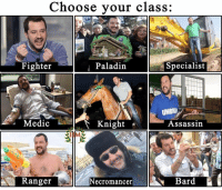 Memes, Paladin, and 🤖: Choose your class:  Fighter  Paladin  Specialist  UMBRU  Medic  Assassin  Knight  Ranger  Necromancer  ar -LazyStorm