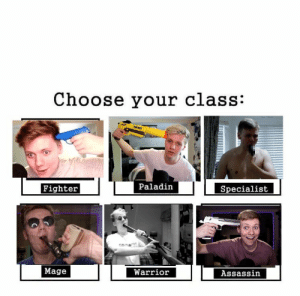 Choose your class:: Choose your class:  Paladin  Fighter  Specialist  certartt  ube  Mage  Warrior  Assassin Choose your class: