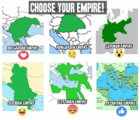 Dank, Ottoman, and Serbian: CHOOSE YOUR EMPIRE!  GERMAN EMPIRE  BULGARIAN EMPIRE  OTTOMAN EMPIRE  EMPIRE  SERBIAN BYZANTINE EMPIRE This should beings easy ~Xavi