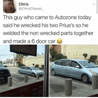 Legends never die.: Chris  @ChrisChavez  This guy who came to Autozone today  said he wrecked his two Prius's so he  welded the non wrecked parts together  and made a 6 door car Legends never die.