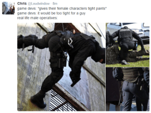 "captainkupo:  the-realest-asami:  TACTICAL BUTTCHEEKS. : Chris @Loudwindow 8m  game devs ""gives their female  game devs: it would be too tight for a guy  real life male operatives  characters tight pants captainkupo:  the-realest-asami:  TACTICAL BUTTCHEEKS."