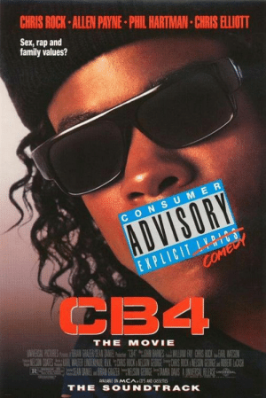 Chris Rock, Family, and Rap: CHRIS ROCK ALLEN PAYNE PHIL HARTMAN CHRIS ELLIOTT  Sex, rap and  family values?  CONSUMER  心 グ..  EXPLICIT II  34  THE MOVIE  AVAILABLE ON MCA.CD'S AND CASSETRE  SOUNDTRACK  THE todayinhiphophistory:  Today in Hip Hop History:The Movie CB4 was released March 12, 1993