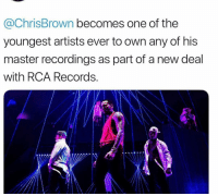 Friends, Memes, and Record: @ChrisBrown becomes one of the  youngest artists ever to own any of his  master recordings as part of a new deal  with RCA Records chrisbrown a legend for this new deal 🙏 Record executives somewhere punching the air rn 😂 📸: @chrisbrownofficial Follow @bars for more ➡️ DM 5 FRIENDS