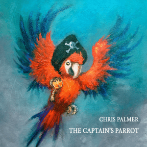 chrispalmermusic:  CHRIS PALMER - THE CAPTAIN'S PARROT on Apple Music /  on Spotify /  Cover Art  : chrispalmermusic:  CHRIS PALMER - THE CAPTAIN'S PARROT on Apple Music /  on Spotify /  Cover Art
