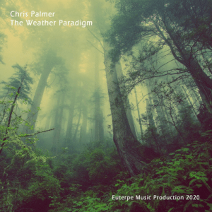 chrispalmermusic:Chris Palmer - Weather Paradigm on Apple Music: chrispalmermusic:Chris Palmer - Weather Paradigm on Apple Music