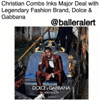 "Bad, Fashion, and Memes: Christian Combs Inks Major Deal with  Legendary Fashion Brand, Dolce &  Gabbana  @balleralert  DOLCE& GABBANA  Christian Combs Inks Major Deal with Legendary Fashion Brand, Dolce & Gabbana - blogged by: @ashleytearra ⠀⠀⠀⠀⠀⠀⠀ ⠀⠀⠀⠀⠀⠀⠀ Christian Combs is already following in his father's boss-made footsteps, and he doesn't seem to be stopping anytime soon. At only nineteen, the Bad Boy-Epic Records signee is out here securing the bag, on and off of the mic. ⠀⠀⠀⠀⠀⠀⠀ ⠀⠀⠀⠀⠀⠀⠀ After the release of his single, ""Feeling Savage"", Combs has just recently inked a major deal with the legendary Italy-based fashion brand, Dolce & Gabbana. The rising Hip-Hop artist will be the newest face of their upcoming spring-summer ad campaign for 2018, Page Six reports. ⠀⠀⠀⠀⠀⠀⠀ ⠀⠀⠀⠀⠀⠀⠀ Captured by popular photographers Luca and Alessandro Morelli, the latest ""Italian-holiday-themed"" campaign is said to be targeting the millennial generation. ⠀⠀⠀⠀⠀⠀⠀ ⠀⠀⠀⠀⠀⠀⠀ However, this is not Combs' first trip around the modeling rodeo, especially with Dolce & Gabbana. Last year, he made headlines for walking in the Italian couture fashion show for their menswear line. ⠀⠀⠀⠀⠀⠀⠀ ⠀⠀⠀⠀⠀⠀⠀ Now, he's back to serve up some more of that BlackBoyJoy, Combs style. ⠀⠀⠀⠀⠀⠀⠀ ⠀⠀ Congratulations, King!"
