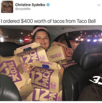 That's money well spent 🐯👏 @pmwhiphop @pmwhiphop @pmwhiphop @pmwhiphop @pmwhiphop @pmwhiphop: Christine Sydelko  @csydelko  l ordered $400 worth of tacos from Taco Bell That's money well spent 🐯👏 @pmwhiphop @pmwhiphop @pmwhiphop @pmwhiphop @pmwhiphop @pmwhiphop