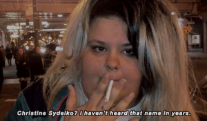 Christine, Name, and Heard: Christine Sydelko?  haven't heard that name in years.