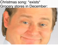"Christmas, Honda, and Reddit: Christmas song: ""exists*  Grocery stores in December"