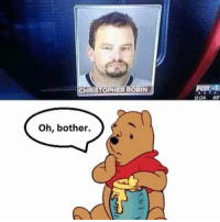Dank Memes, Lord, and Christopher: CHRISTOPH  IN  Oh, bother.  FOXAN @shitheadsteve is the OG meme lord