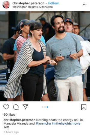 I don't post paparazzi shots of #InTheHeightsMovie but Antonia has been my friend since 7th grade and this pic of her seeing the dancing on the street is perfecto https://t.co/n6E9nhS68o: christopher.peterson Follow  Washington Heights, Manhattan  90 likes  christopher.peterson Nothing beats the energy on Lin-  Manuela Miranda and @jonmchu #intheheightsmovie  set!  6 hours ago I don't post paparazzi shots of #InTheHeightsMovie but Antonia has been my friend since 7th grade and this pic of her seeing the dancing on the street is perfecto https://t.co/n6E9nhS68o