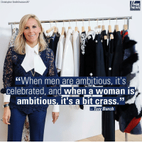 """Designer ToryBurch says there seems to be a double standard around the word """"ambition."""" For more on this story, visit Insider.FoxNews.com. InternationalWomensDay: Christopher Smith/Invision/AP  FOX  NEWS  """"When men are ambitious, it's  celebrated, and when a woman is  ambitious, it's a bit crass.""""  Tory Burch Designer ToryBurch says there seems to be a double standard around the word """"ambition."""" For more on this story, visit Insider.FoxNews.com. InternationalWomensDay"""