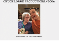 """old lady: CHUCK LORRE PRODUCTIONS, #600A  Sheldon and """"Old Lady Green Beans"""