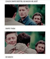 Yah 😂🙈 ~Nathouツ: CHUCK SHIPS DESTIEL SO MUCH HE JUST  SHIPS THEM  SO MUCH Yah 😂🙈 ~Nathouツ