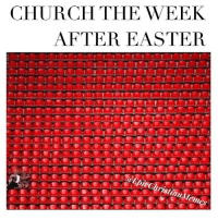 Church, Easter, and Memes: CHURCH THE WEEK  AFTER EASTER  SallieChristian Memes throwback .... just a little more pettiness for your Sunday. 😂😂😂 jk we packed.