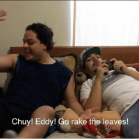 When your dad makes you rake the leaves but it's raining 😂 follow my other account @mrchuy0123 for more funny videos!! @mrchuy0123 @mrchuy0123: Chuy! Eddy! Go rake the leaves! When your dad makes you rake the leaves but it's raining 😂 follow my other account @mrchuy0123 for more funny videos!! @mrchuy0123 @mrchuy0123