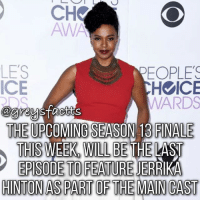 Do you think Steph is dead or alive? 💔👇🏻 + Fact: The upcoming season 13 finale this week, will be the last episode to feature Jerrika Hinton as part of the main cast! 💔👇🏻 + - greysanatomy greys greysfacts greysabc stephanieedwards: CHV  AWA  LES  EOPLES  ICE  H ICE  WARDS  THE UPCOMING SEASON 13 FINALE  THIS WEEK WILL BETHE LAST  EPISODE TO FEATURE DID  HINTON AS PART OF THE MAN CAST Do you think Steph is dead or alive? 💔👇🏻 + Fact: The upcoming season 13 finale this week, will be the last episode to feature Jerrika Hinton as part of the main cast! 💔👇🏻 + - greysanatomy greys greysfacts greysabc stephanieedwards
