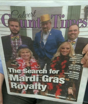 Tumblr, Blog, and Http: Ci  IN LOCAL  PLANNING  CHAIR'S FIRIN  IN LOCAL  DUNKIRK USED  CAR LOT OKD  The Search fo  IN BATHROOM  Mardi Gras  Royalty  THURSDAY, JANUARY 12,2017 memehumor:  Calvert COUNTY Times…
