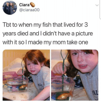 Follow @missmemeaholic ❤: Ciara  @ciaraa00  Tbt to when my fish that lived for 3  years died and I didn't have a picture  with it solmade my mom take one  ALE Follow @missmemeaholic ❤