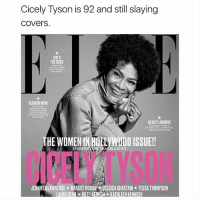 tessa thompson: Cicely Tyson is 92 and still slaying  covers  SHE'S  THE BOSS  FASHION NOW!  LACX LACE  BEAUTY AWARDS  AND MAXTUP MIRACLES  THE WOMEN IN HOLLYWOOD ISSUE!  STARRIN  AJLBLAZING  CICELY TYSON  JENNI FERLAWRENCEx MARGOT ROBBE *NESSICA CHASTAIN ★ TESSA THOMPSON  LAURADERN★RILEY K ISH ★ KATHLEEN KENNEDY