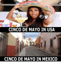 In México, everyone is at work...Here, everyone is celebrating, I won't complain about the specials on the tequila shots and Mexican beer though :)  #CincoDeMayo #MexWord #TuVez  See more funny chit at www.tuvez.com/lol: CINCO DE MAYO IN USA  CINCO DE MAYO IN MEXICO In México, everyone is at work...Here, everyone is celebrating, I won't complain about the specials on the tequila shots and Mexican beer though :)  #CincoDeMayo #MexWord #TuVez  See more funny chit at www.tuvez.com/lol