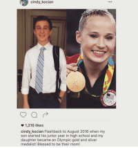 "Blessed, School, and Silver: cindy_kocian  co a  1,216 likes  cindy_kocian Flashback to August 2016 when my  son started his junior year in high school and my  daughter became an Olympic gold and silver  medalist! Blessed to be their mom! <p>Proud of you both equally! via /r/wholesomememes <a href=""https://ift.tt/2tGpNTA"">https://ift.tt/2tGpNTA</a></p>"