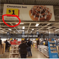 9gag, Memes, and Shit: Cinnamon bun  Not actual size  Well no shit  unicef e Almost got tricked, phew.⠀ -⠀ cinnamonbun phew 9gag