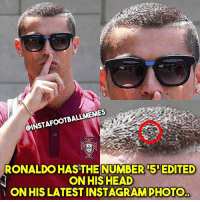What could this mean? 🤔👀 🔺FREE FOOTBALL EMOJI APP -> LINK IN BIO!!!: CINSTAFOOTBALLMEMES  RONALDO HAS THE NUMBER 5 EDITED  ON HIS HEAD  ON HIS LATEST INSTAGRAMPHOTO What could this mean? 🤔👀 🔺FREE FOOTBALL EMOJI APP -> LINK IN BIO!!!