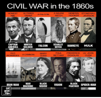 CIVIL WAR in the 1860s  A SALEM GENERAL STONEWALL  ULYSSES  HONEST  A FALCON  HOOKER JACKSON  GRANT  WMTCH  ABE  CAPTAIN  WINTER  FALCON  SCARLET  HAWKEYE  HULK  AMERICA  SOLDIER  WITCH  MARRY  PAUL  FREDERICK  LIL' JOHN  IRONSIDE  A CANNON  BETTANY  DOUGLAS  CLEM  TODD  IRON MAN  WAR  MACHINE  WIDOW  cut  BLACK  VISION  BLACK  SPIDER-MAN  PANTHER  print  film Captain America: Civil War in the 1860s