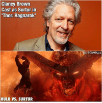 Clancy Brown is the voice of Surtur in ThorRagnarok! Surtur, as seen in Thor: Ragnarok, is a product of two performances. Thor: Ragnarok director Taika Waititi performed the motion capture sequences for the character on set while veteran actor Clancy Brown lends his voice to the character. Waititi revealed as much during a red carpet event at San Diego Comic Con following the Marvel Studios panel in Hall H. Which fight are more hyped for Hulk vs. Thor, Hela vs. The Asgardians, Thor-Hulk- Valkyrie- Loki vs. Hela, or Hulk vs. Surtur?🤔| - Comment below and Tag your Friends👇 - MarvelComics MCU CaptainAmerica CivilWar DoctorStrange ChrisHemsworth GOTG GuardiansOfTheGalaxy Spiderman superhero Thanos SpiderManHomecoming BlackPanther Avengers TheAvengers InfinityWar AntMan Batman DCComics CaptainMarvel AvengersInfinityWar: Clancy Brown  Cast as Surtur in  'Thor: Ragnarok  GI@cBMHype  HULK VS. SURTUR Clancy Brown is the voice of Surtur in ThorRagnarok! Surtur, as seen in Thor: Ragnarok, is a product of two performances. Thor: Ragnarok director Taika Waititi performed the motion capture sequences for the character on set while veteran actor Clancy Brown lends his voice to the character. Waititi revealed as much during a red carpet event at San Diego Comic Con following the Marvel Studios panel in Hall H. Which fight are more hyped for Hulk vs. Thor, Hela vs. The Asgardians, Thor-Hulk- Valkyrie- Loki vs. Hela, or Hulk vs. Surtur?🤔| - Comment below and Tag your Friends👇 - MarvelComics MCU CaptainAmerica CivilWar DoctorStrange ChrisHemsworth GOTG GuardiansOfTheGalaxy Spiderman superhero Thanos SpiderManHomecoming BlackPanther Avengers TheAvengers InfinityWar AntMan Batman DCComics CaptainMarvel AvengersInfinityWar
