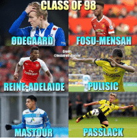 Memes, 🤖, and Class: CLASS OF 98  JAko  ODEGAARD  Koo  FOSU-MENSAH  Credit  @InstatrollsSoccer  Emirates  Evonik  REINE ADELAIDE RPULISIC  ROBEY  Caten  PASSLACK  MMASTDUR 🙌🏽Class of 98!⚽️ All these top young stars are born in 1998! Who is your favourite❓Hopefully you like this new series👊🏽