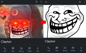 Friends, Phone, and Email: Clayton  Clayton  $  $  Pay  Email  Set up  Text  Call  Pay  Email  Set up  Text  Call I've finally changed my friend's contact picture on my phone after 2 years