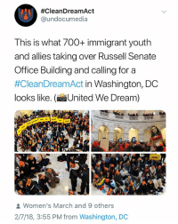 Memes, Phone, and Office:  #Clean DreamAct  @undocumedia  This is what 700+ immigrant youth  and allies taking over Russell Senate  Office Building and calling for a  #CleanDreamAct in Washington, DC  looks like. ( United We Dream)  Women's March and 9 others  2/7/18, 3:55 PM from Washington, DO KEEP MAKING THOSE CALLS FOR A 🗣 CLEANDREAMACT No matter where in the USA you are right now you can pick up your phone and make a call ✊🏾✊🏿✊🏽✊🏼 🚨 NUMBER TO CALL 202-225-3121 ☎️📞🗣 CLEANDREAMACT (📸@unitedwedream)