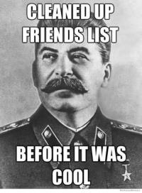 Friends, Hipster, and Cool: CLEANED UP  FRIENDS LIST  BEFORE IT WAS  COOL <p>Hipster</p>