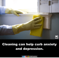 Curbing: Cleaning can help curb anxiety  and depression.